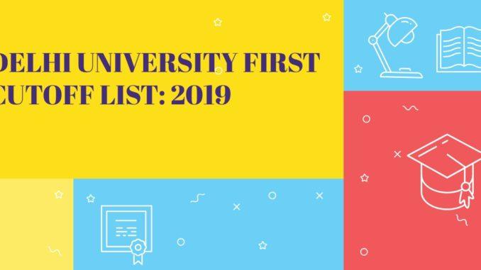 Delhi University First Cutoff