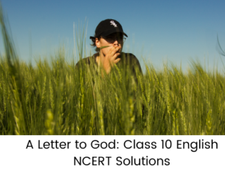A Letter to God NCERT Solutions